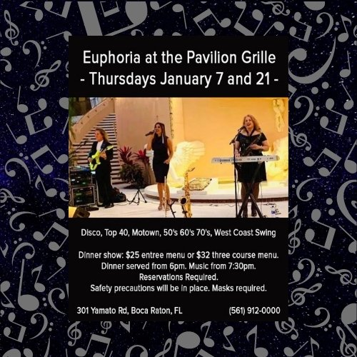 Pavilion Grille Dinner and a Show with Euphoria Band