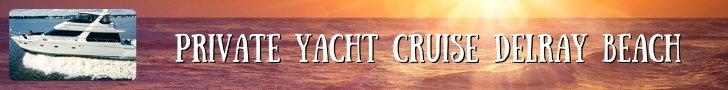 Private Yacht Cruise Delray Beach