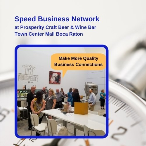 Speed Business Network at Prosperity Craft Beer & Wine Bar in Boca Town Center Mall