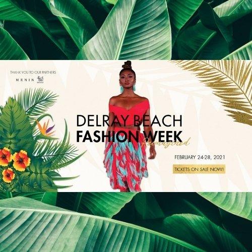 Delray Beach Fashion Week Reimagined