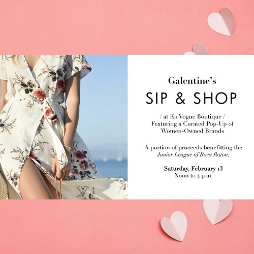 Galentine's Sip and Shop at Boca Center