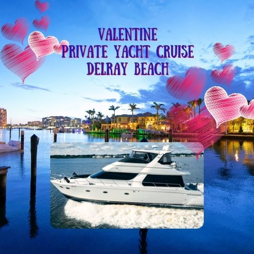 Valentines Private Yacht Cruise - Delray Beach