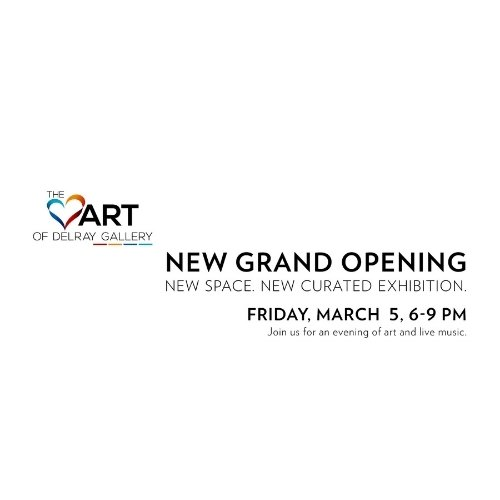 The Heart of Delray Gallery New Grand Opening Art Show