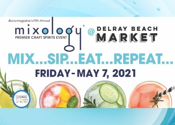 Mixology 2021 at Delray Beach Market