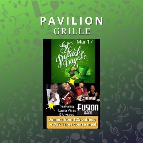 Pavilion Grille St. Patrick's Day with Fusion Band