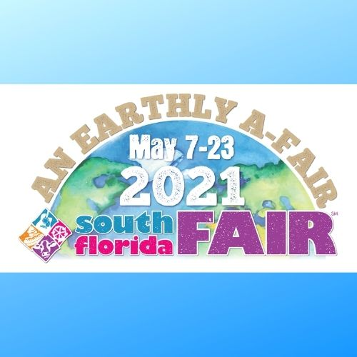 An Earthly A-Fair 2021 South Florida Fair