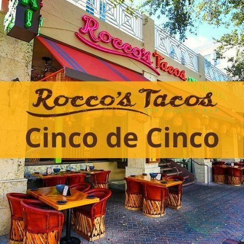 Cinco De Cinco Specials Rocco's Tacos