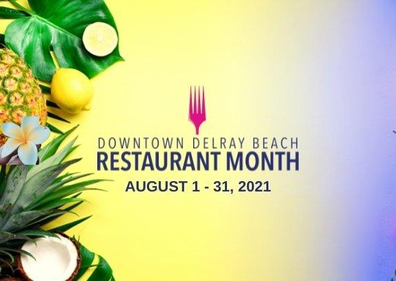 Downtown Delray Beach Restaurant Month, Aug 1 - 31