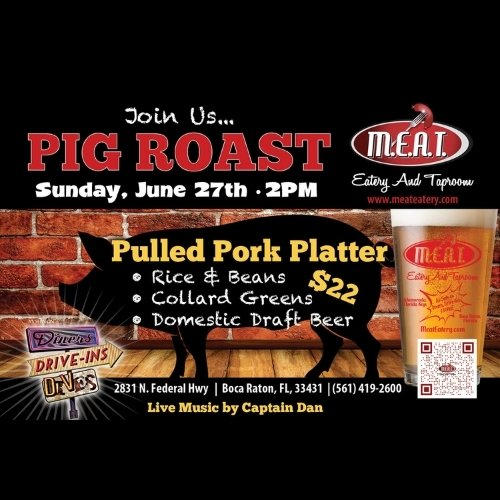 Smokin' Pig Roast @ M.E.A.T. - Boca Raton