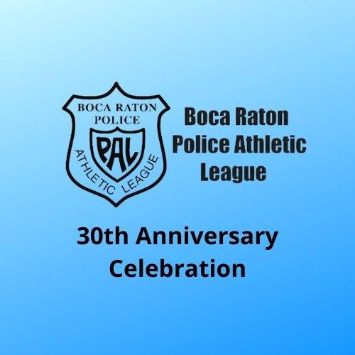 Boca Raton Police Athletic League 30th Anniversary Celebration