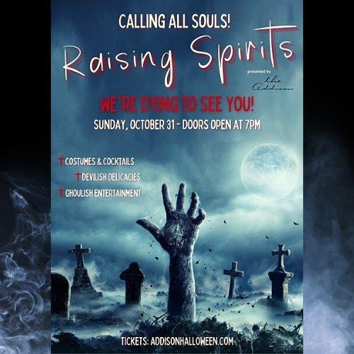 Halloween At The Addison Raising Spirits