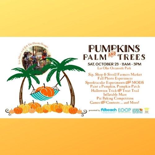 Pumpkins & Palm Trees - Fort Lauderdale