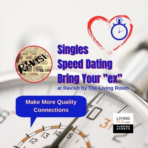 Bring Your ex Singles Speed Network @ Ravish by The Living Room