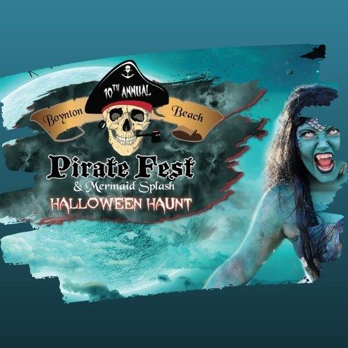 Boynton Beach Haunted Pirate Fest & Mermaid Splash
