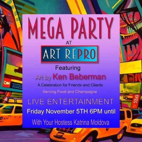 Mega Party at Art RePro Featuring Art by Ken Beberman
